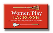 Women Play Lacrosse